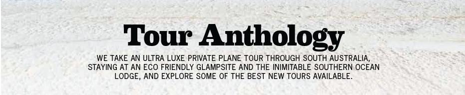Tour Anthology - South Australia private Tour